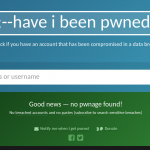 ¿Have I been pwned?